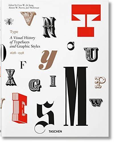 Type. A Visual History of Typefaces & Graphic Styles By:Jong, Cees W. De Eur:17,87 Ден2:3599