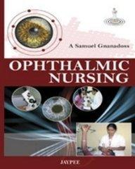 Ophthalmic Nursing                                                                                                                                     By:Samuel, Gnanadoss A                                Eur:26 Ден:1199
