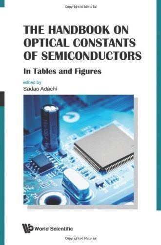 The Handbook on Optical Constants of Semiconductors: In Tables and Figures                                                                             By:Adachi, Sadao                                      Eur:177.22 Ден:9299